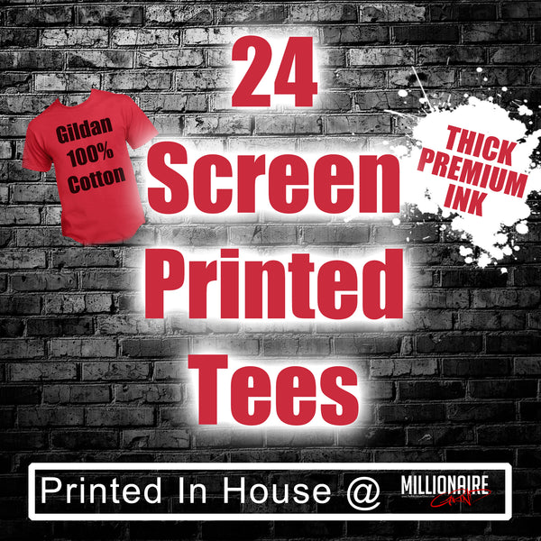 24 Custom Screen Printed Tees