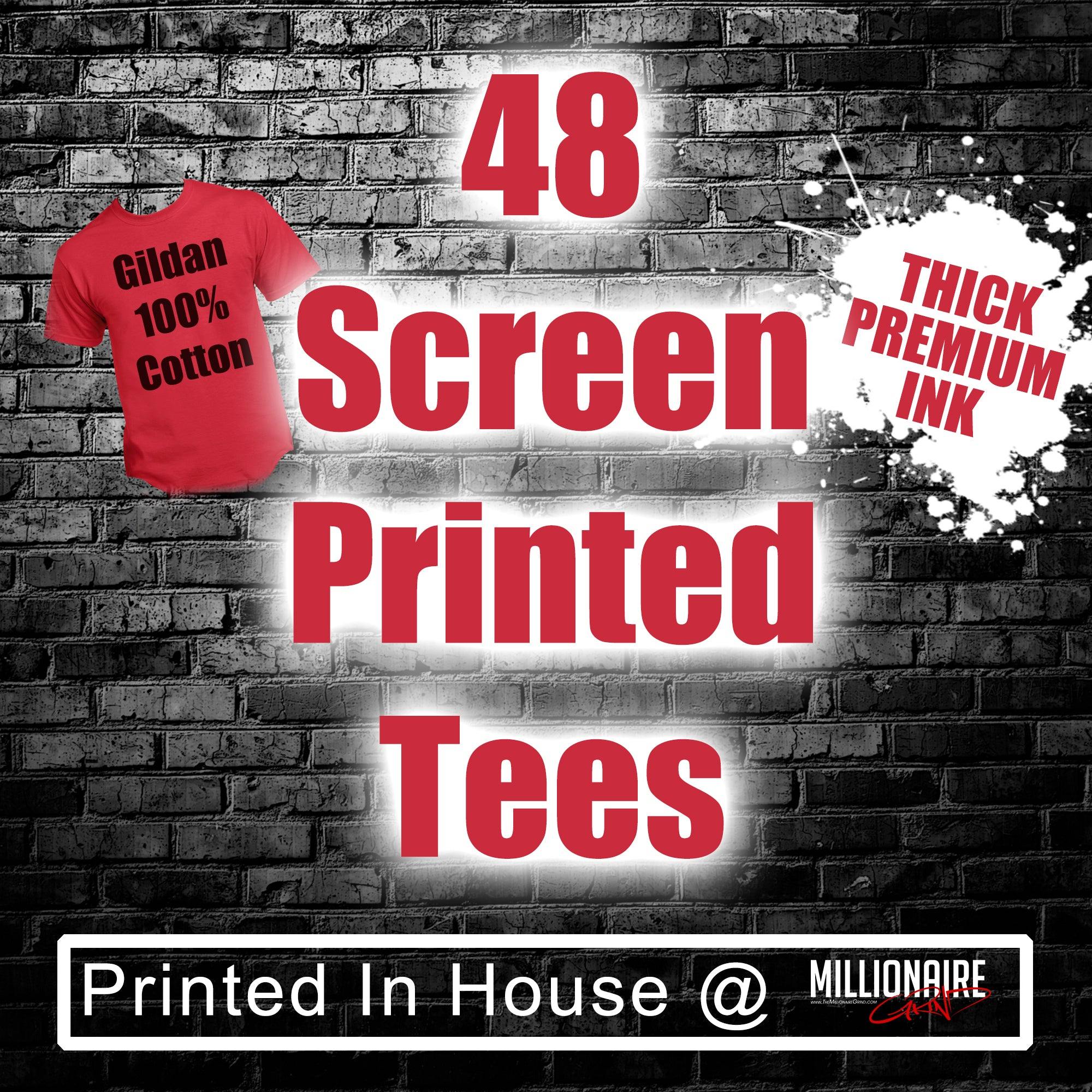 48 Custom Screen Printed Tees
