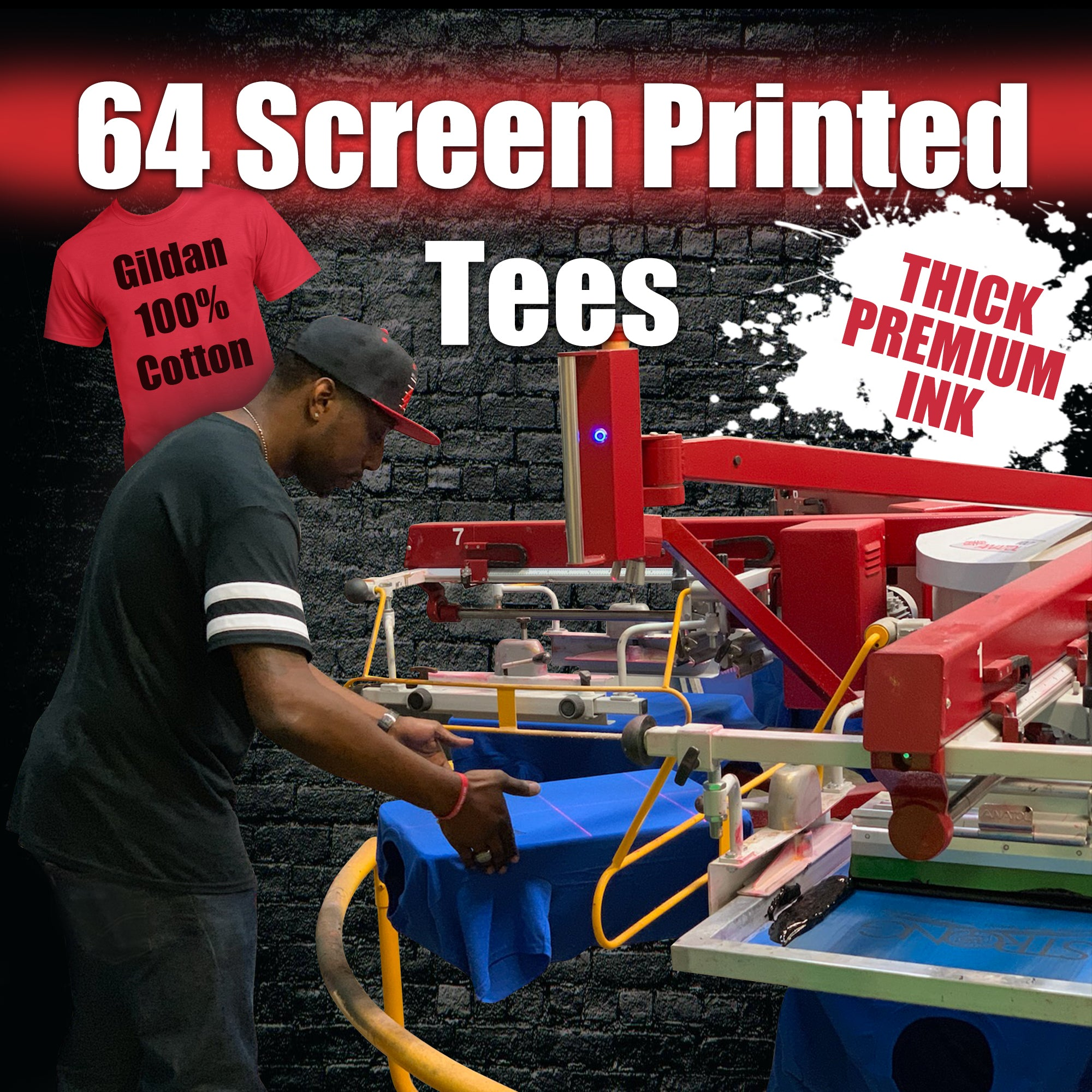 64 Custom Screen Printed Tees