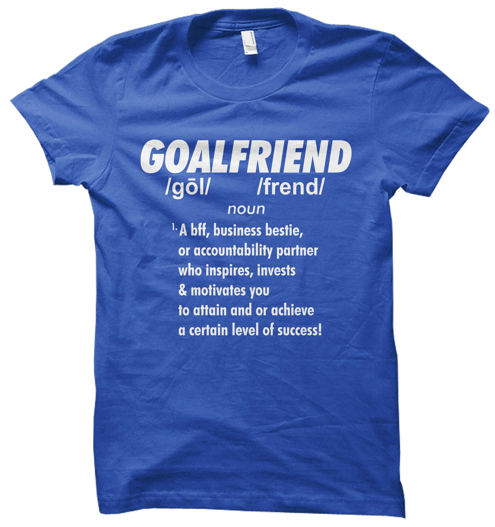 Goalfriends T-Shirt