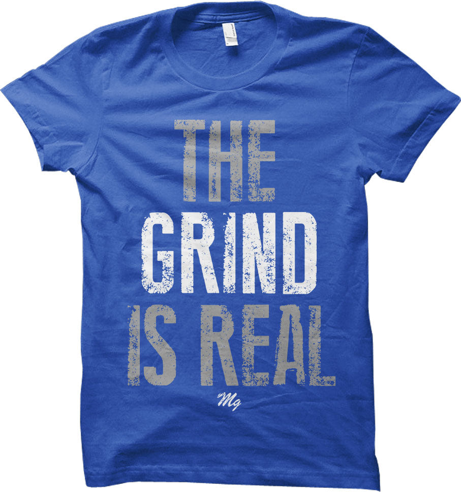The Grind Is Real Tee - (Royal / Grey / White)