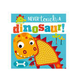 Libro Never Touch a Dinosaur - babycentro-com - Make Believe Ideas