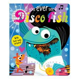Libro If You Ever See a Disco Fish - babycentro-com - Make Believe Ideas