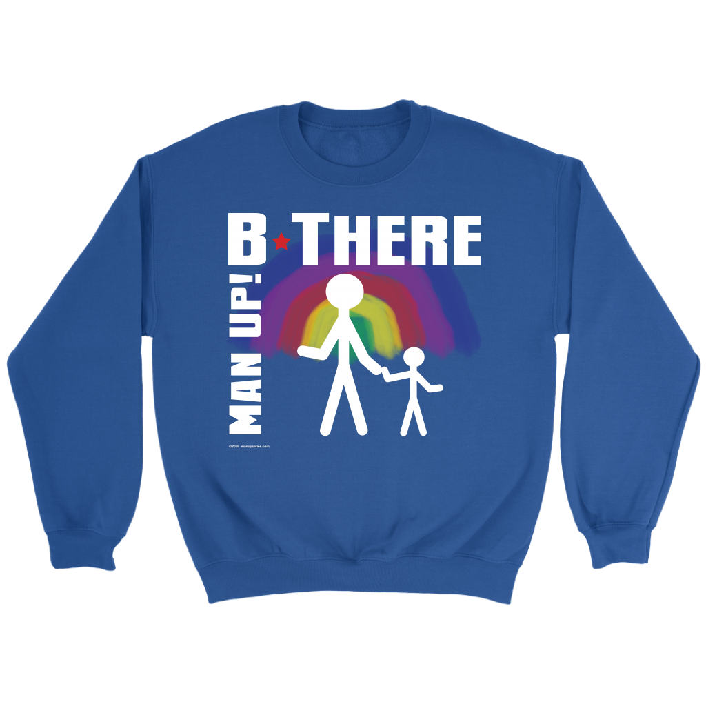 Man Up! B There Man With Child Under Rainbow Men's Blue Sweatshirt - ManUp!Series