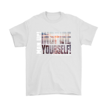 Man Up! Inspire Yourself And Others Men's T - ManUp!Series