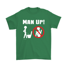 Man Up! Man Peeing Standing Men's T - ManUp!Series