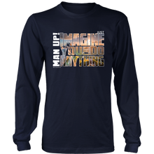 Man Up! Imagine You Can Do Anything Men's Long Sleeve - ManUp!Series