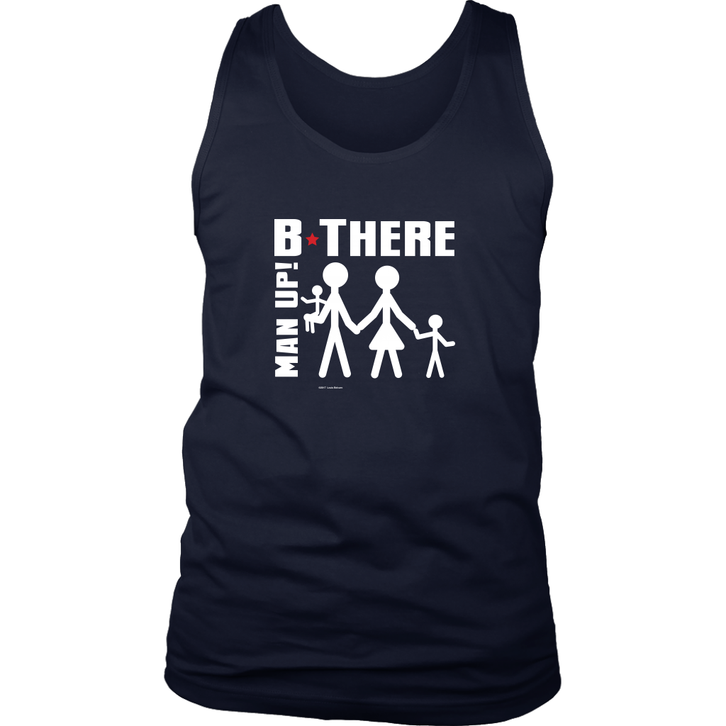 Man Up! B There Man With Family Men's Tank - ManUp!Series