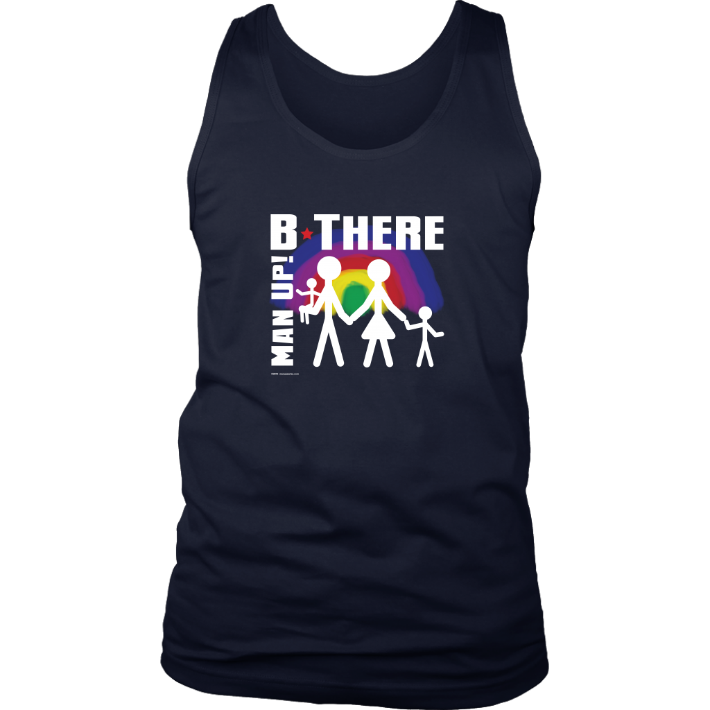 Man Up! B There Man With Family Under Rainbow Men's Tank - ManUp!Series