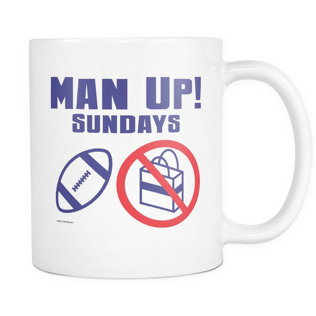 Man Up! Sundays Football, Not Shopping White Mug - ManUp!Series