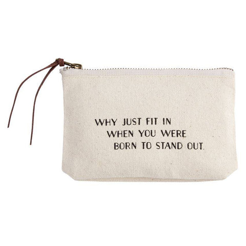 """Why Just Fit In"" Canvas Bag"