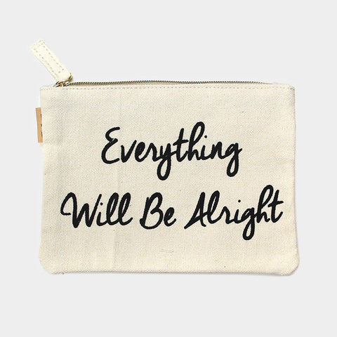 Everything Will Be Alright Pouch Bag