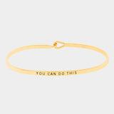 "Gold ""You Can Do This"" Bracelet"