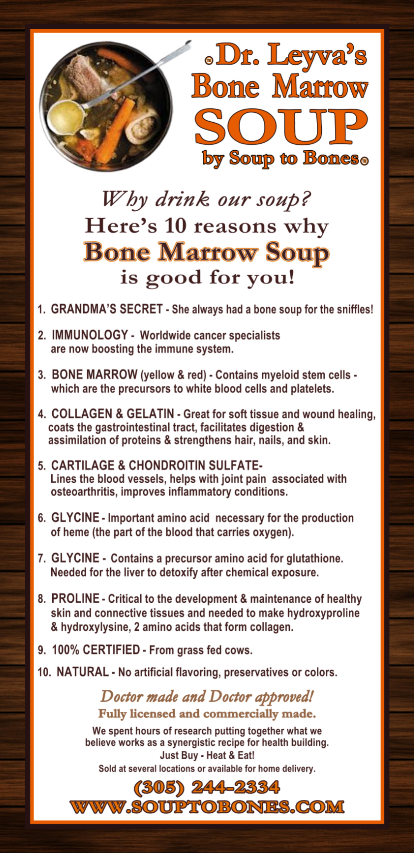 Dr. Leyva's Bone Marrow Soup