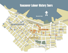Vancouver Working Class & Labour History Walking Tour Booklet