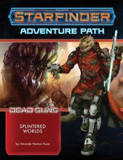 Starfinder Adventure Path: Dead Suns 3: Splintered Worlds