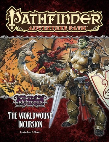 Pathfinder Adventure Path: The Worldwound Incursion (Wrath of the Righteous Part 1 of 6)