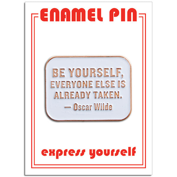 Oscar Wilde Quote Pin