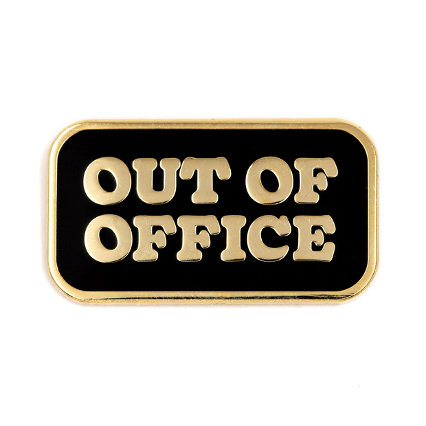 Out Of Office Pin