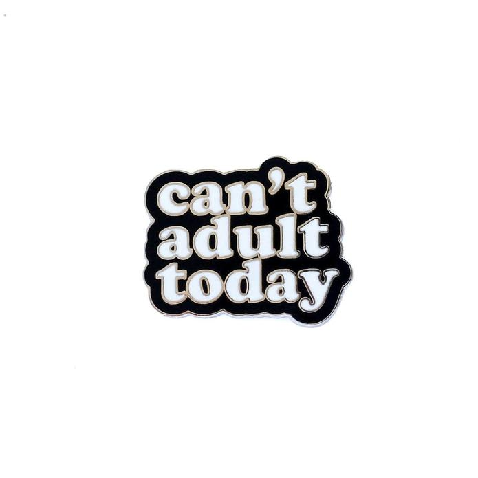 Cant Adult Today
