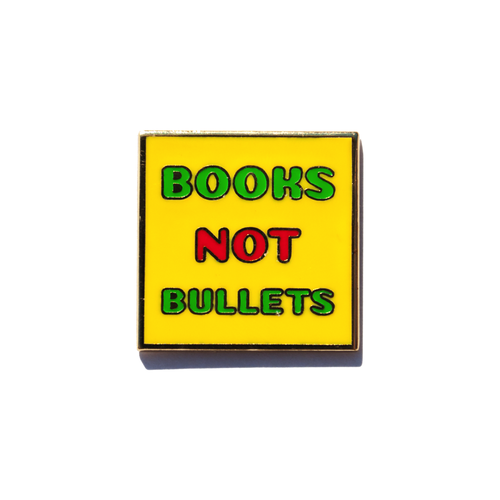Books Not Bullets Enamel Pin