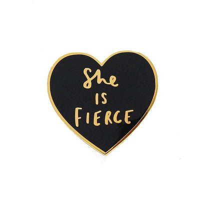 She is Fierce Pin