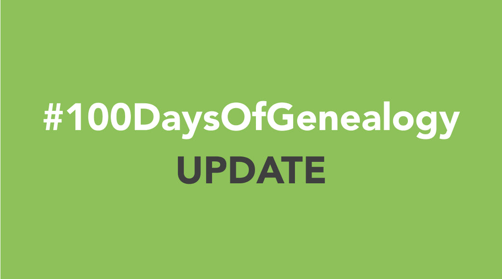 #100DaysOfGenealogy Update