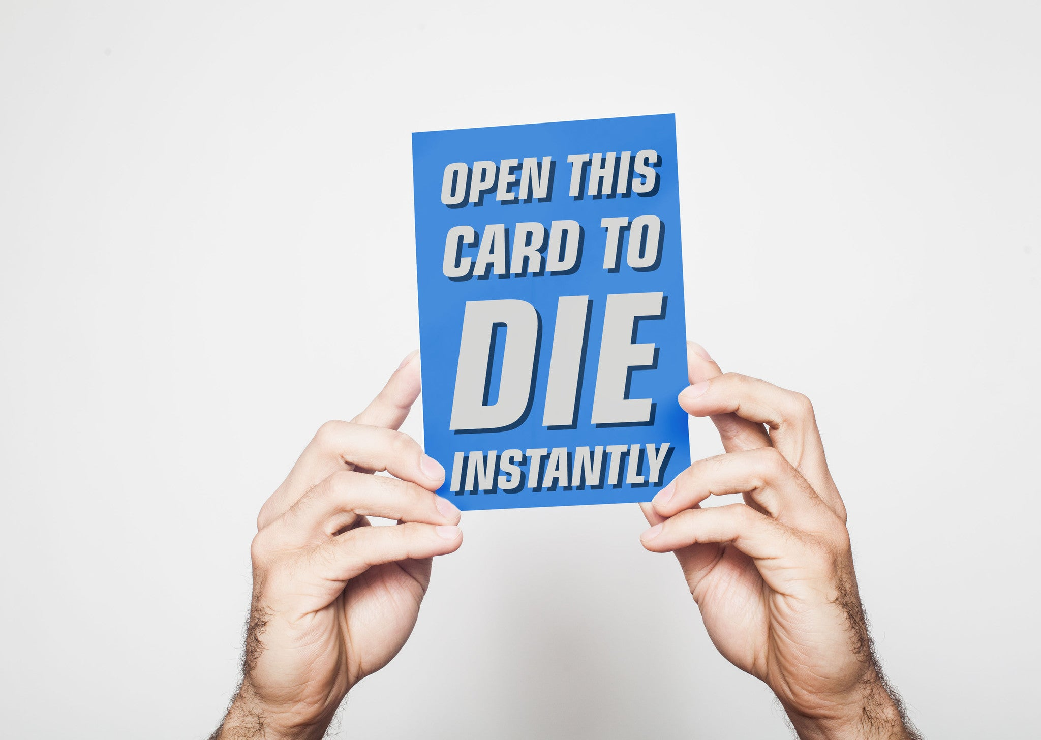 Open This Card To Die Instantly