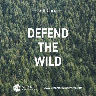 Seek More Wilderness Gift Card