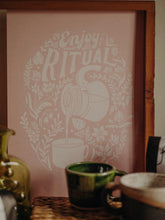 Load image into Gallery viewer, Enjoy the Ritual Print- Pink