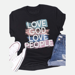 Load image into Gallery viewer, LOVE GOD LOVE PEOPLE Graphic Tee (Main)