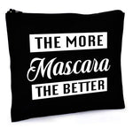 Load image into Gallery viewer, More Mascara Better Bag (Black)