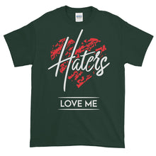 Haters Luv Me t-shirt