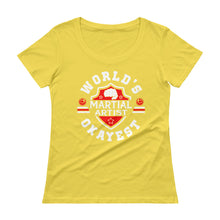 World's Okayest Martial Artist Ladies' Scoopneck T-Shirt