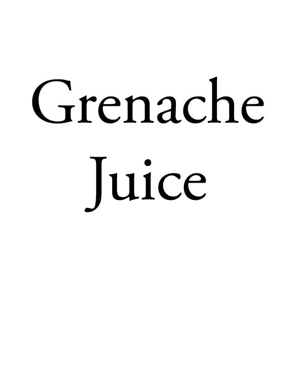 California Grenache Juice