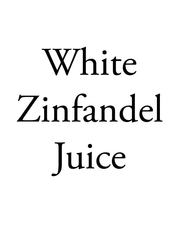 California White Zinfandel Juice