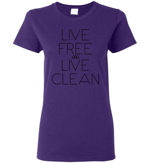 Live Free Live Clean Womens Tee