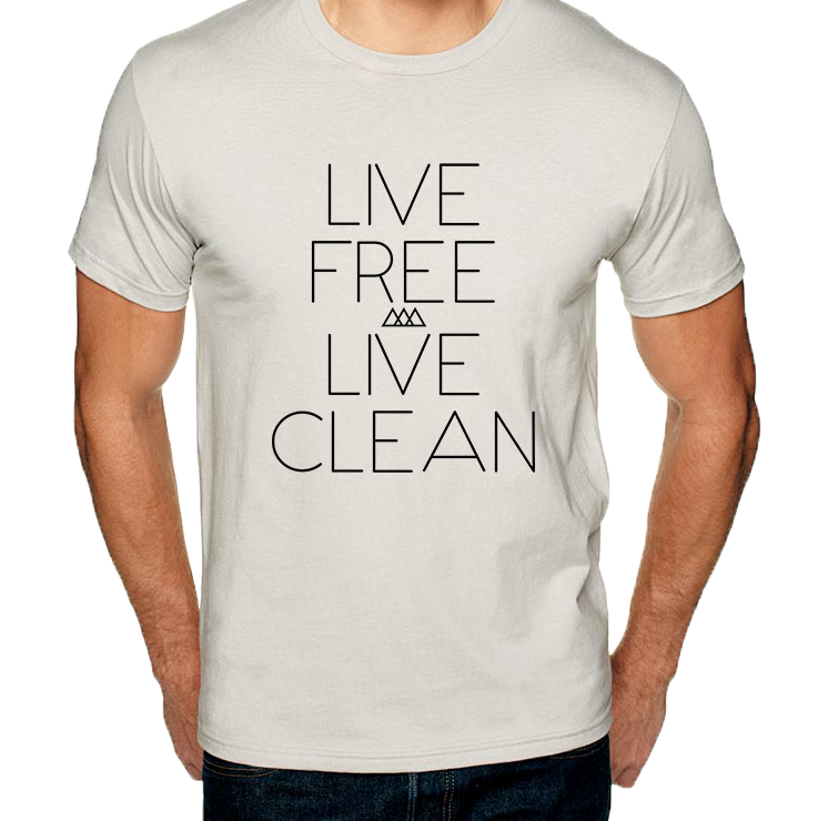 Live Free Live Clean T-Shirt