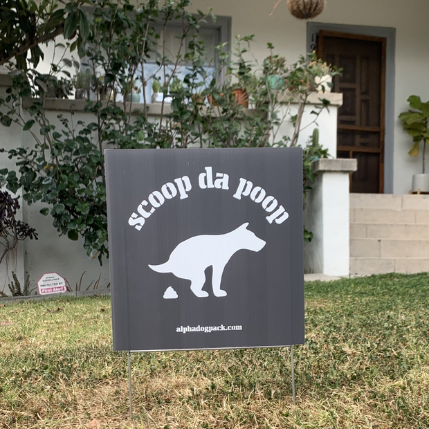 Special Edition - Scoop Da Poop Yard Sign - Alpha Dog Pack