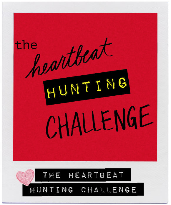 THE HEARTBEAT HUNTING CHALLENGE