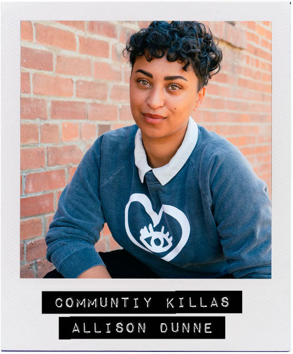 COMMUNITY KILLAS - ALLISON DUNNE