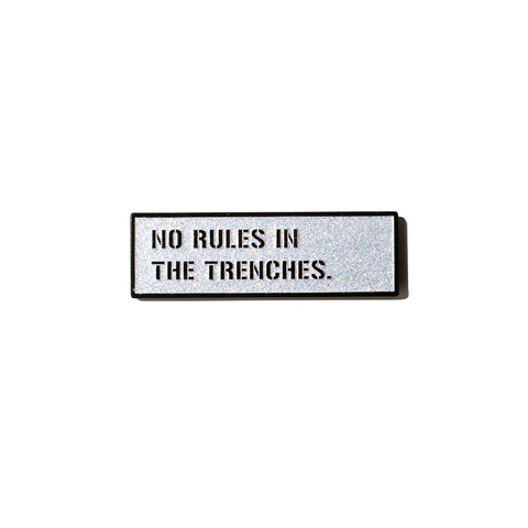 NO RULES pin