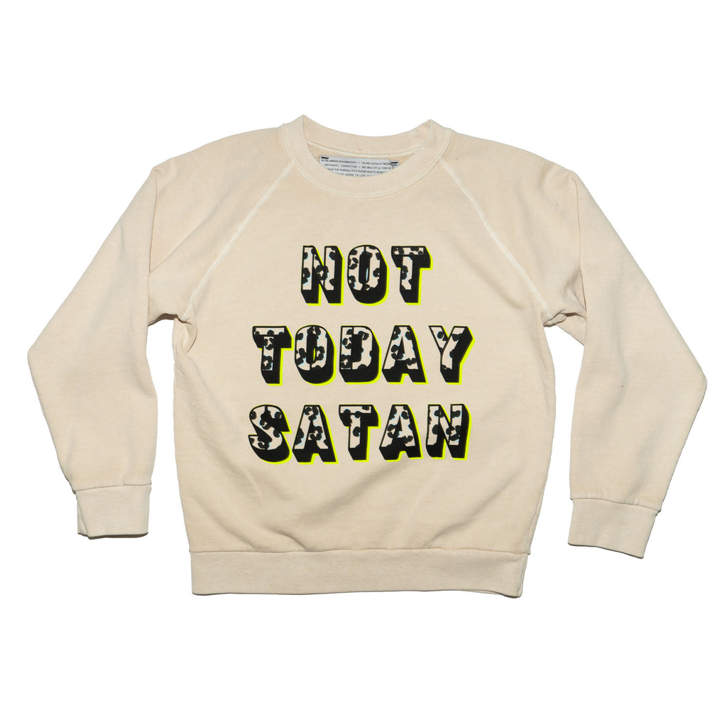 NOT TODAY SATAN no.2 sweatshirt