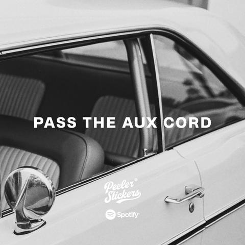 PLAYLIST UPDATE: PASS THE AUX CORD