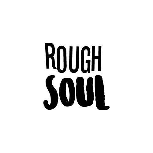 ROUGH SOUL Decal Sticker