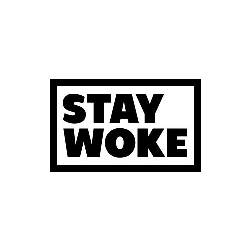 STAY WOKE Decal Sticker