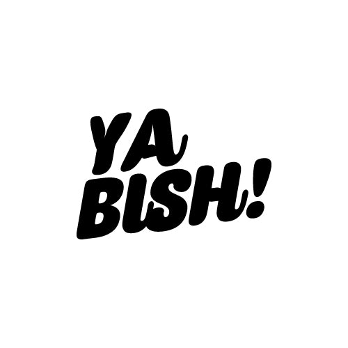 YA BISH! Decal Sticker