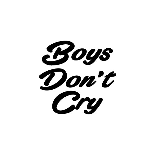 BOYS DON'T CRY Decal Sticker