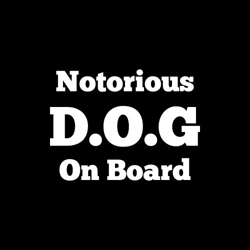 NOTORIOUS D.O.G Decal Sticker