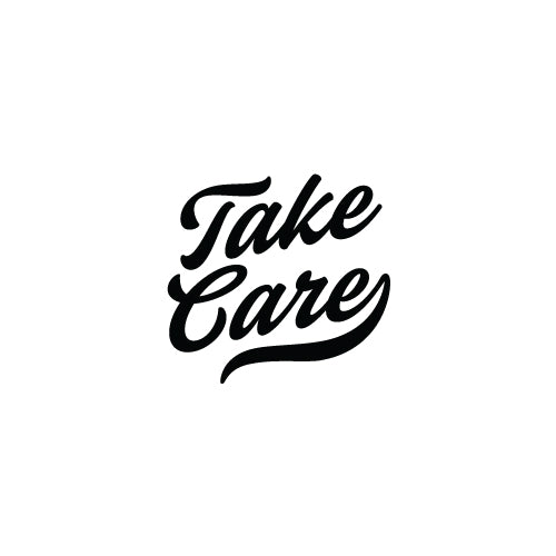 TAKE CARE Decal Sticker